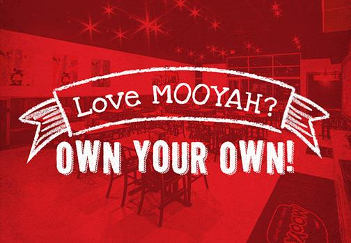 Own A MOOYAH Franchise